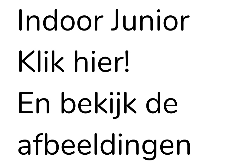 Indoor Junior